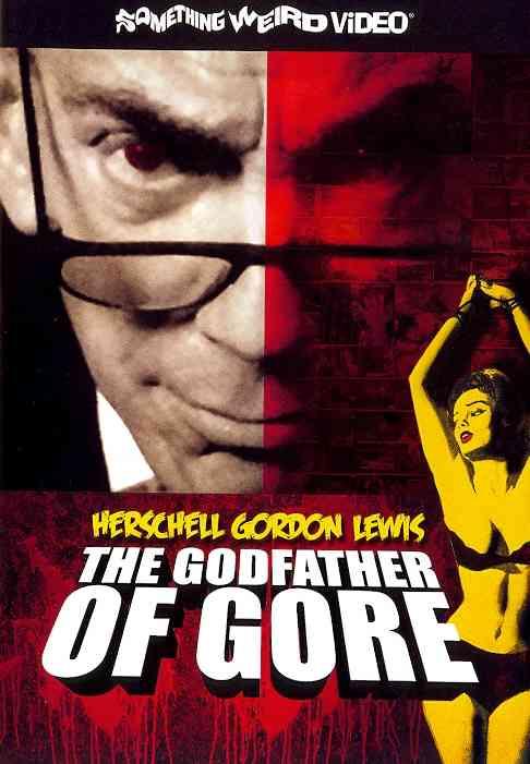 GODFATHER OF GORE:HERSCHELL GORDAN LE BY WATERS,JOHN (DVD)